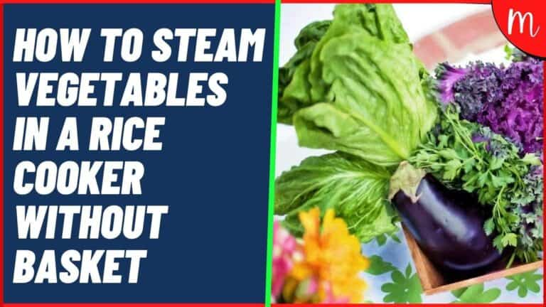 How to Steam Vegetables in a Rice Cooker Without Basket