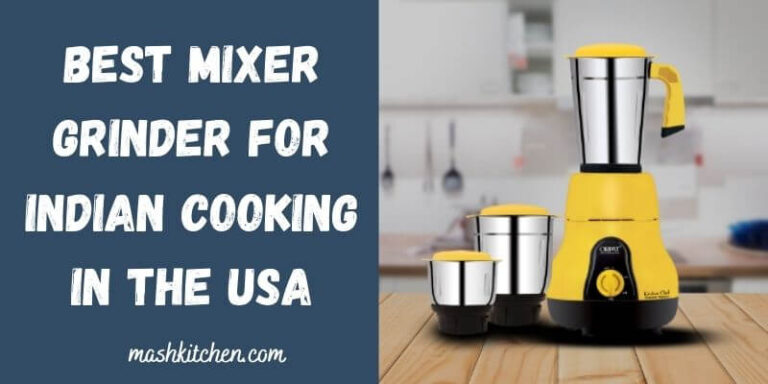 Best Mixer Grinder For Indian Cooking In USA